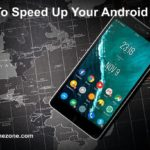 How To Speed Up Your Android Phone