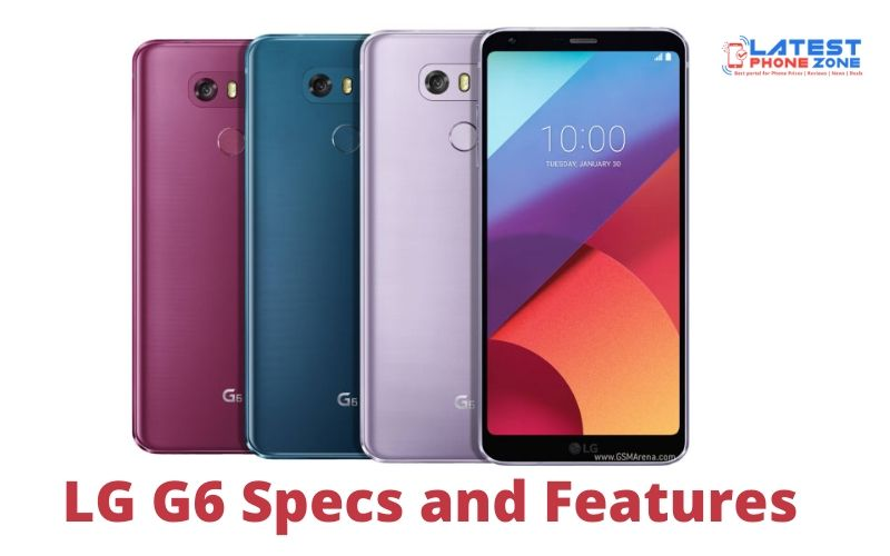 LG G6 Specs and Features