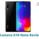 Lenovo K10 Note Review