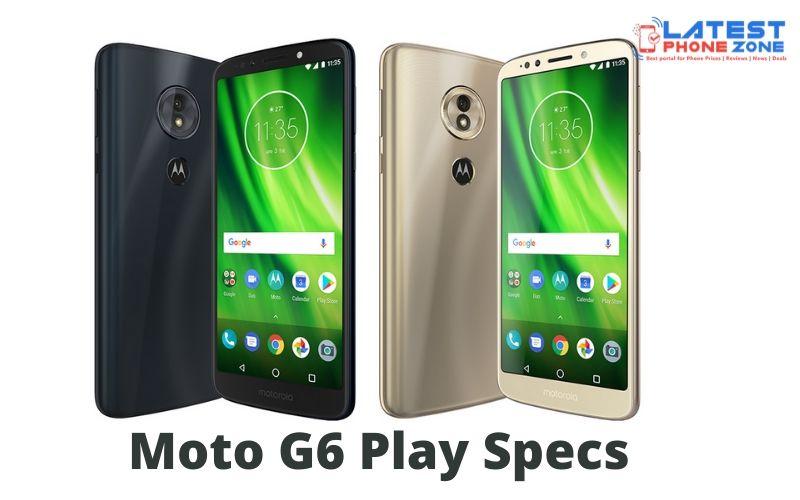Moto G6 Play Specs