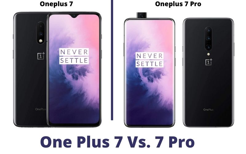 One Plus 7 Vs 7 Pro