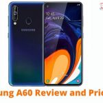 Samsung A60 Review and Price List