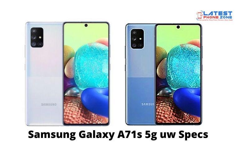 Samsung Galaxy A71s 5g uw Specs