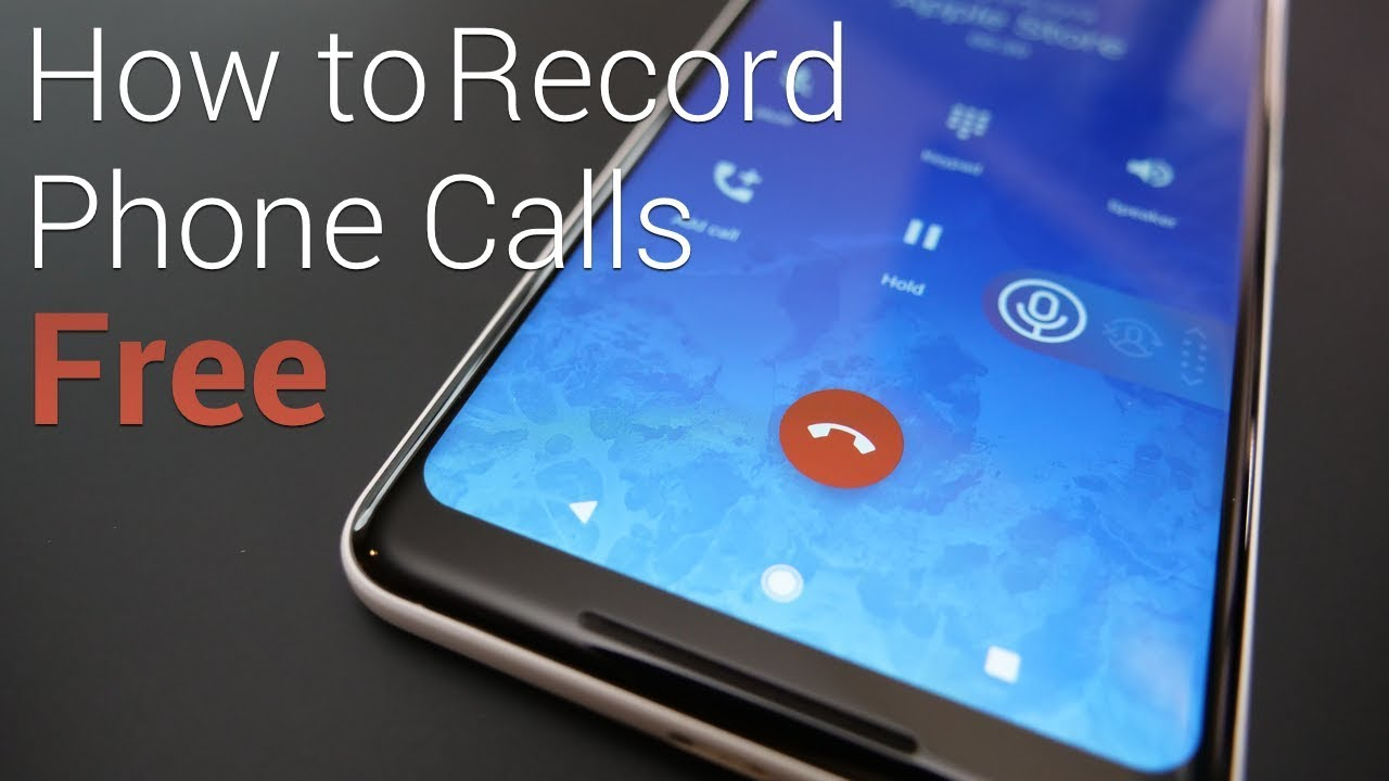 How To Record A Phone Call