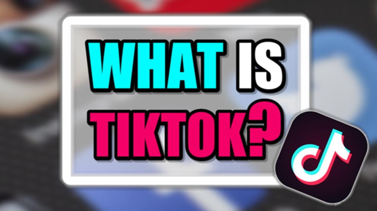 What Is TikTok App